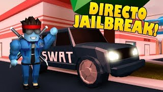 🔴DIRECT ? DINERITO AND MORE DINERITO IN JAILBREAK - ROBLOX ❤️