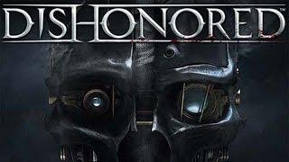 Dishonored: Full Gameplay Walkthrough - Max Settings (PC) HD 1080p