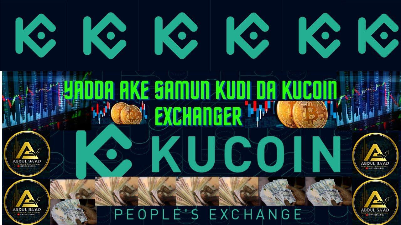 Yadda Ake trading  Da Kucoin Exchanger like Binance😍🔥
