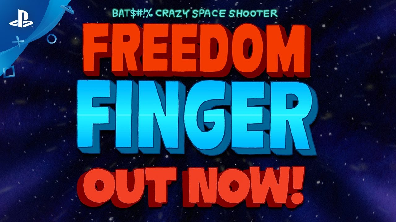 Freedom Finger - Launch Trailer | PS4