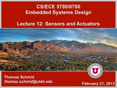 ECE/CS 5780/6780 Spring 13 - Lecture 12: Sensors and Actuators