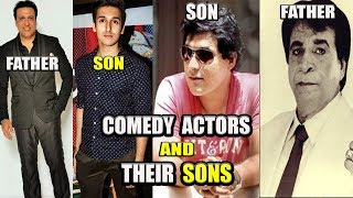 7 Popular Bollywood Comedy Actors And Their Sons you don't know