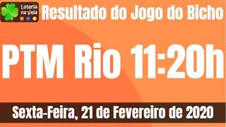 Resultado do jogo do bicho ptm rio 11 horas  21 02 2020 sexta feira