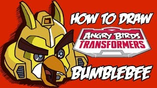 How to draw Bumblebee from Angry birds Transformers!!