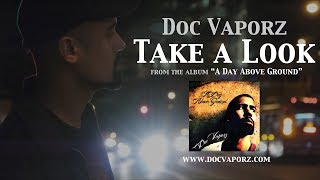 Doc Vaporz - Take A Look (Official Video)
