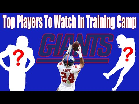 NY Giants: Top Players To Watch In Training Camp 2020