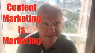 Content marketing is marketing