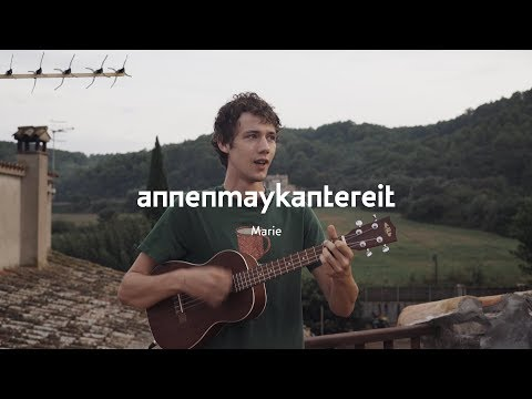 Marie - AnnenMayKantereit