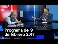 Programa del 9 de febrero 2017 - Es la Hora de Opinar