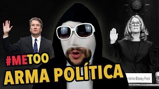 Brett Kavanaugh y el #METOO como arma política