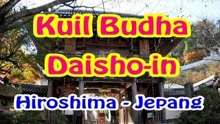 Wisata Jepang : Kuil Buddha Daisho-in di Miyajima, Hiroshima - Jepang. 020