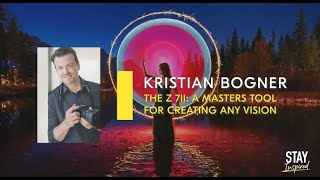 Stay Inspired | Kristian Bogner - The Z 7II: A Masters Tool for Creating Any Vision