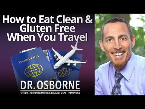 How to eat clean and stay gluten free when you travel