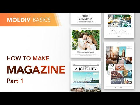 How to Make Magazine Part 1 | MOLDIV Basics