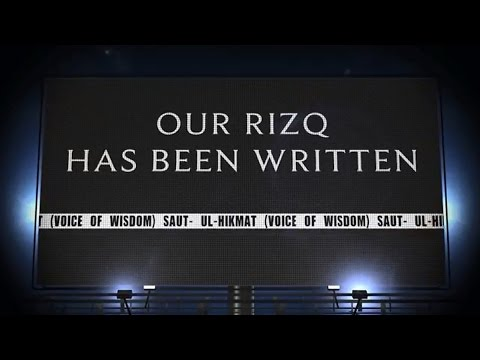 Our Rizq Has Been Written