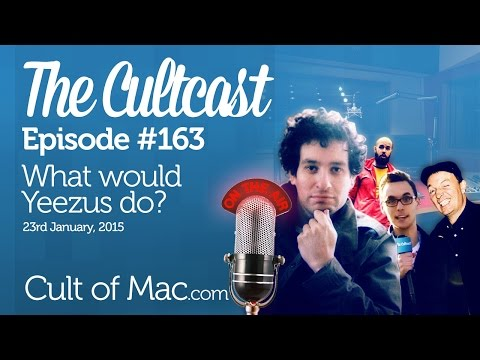 Cultcast #163 - What would Yeezus do