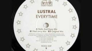 Lustral - Everytime (Nalin And Kane Mix)