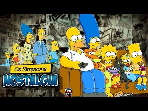 OS SIMPSONS - Nostalgia