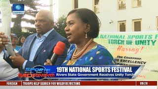Rivers State Govt Receives Unity Torch For Nat'l Sports Festival | Sports This Morning |