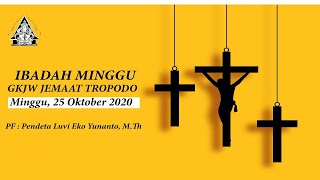 Live Ibadah Minggu GKJW TROPODO / 25 OKTOBER 2020