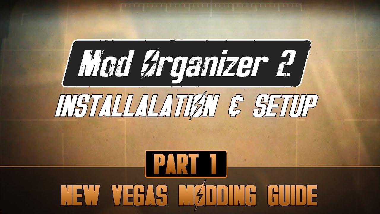 How to mod Fallout New Vegas #1 | Mod Organizer 2 Setup