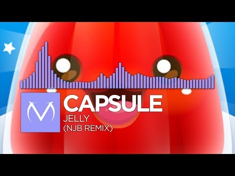 [Future Bass] - Capsule - Jelly (NJB Remix) [Free Download]