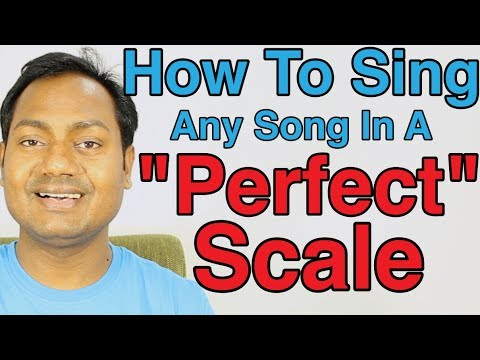 How To Sing Any Song In A Perfect Scale ?