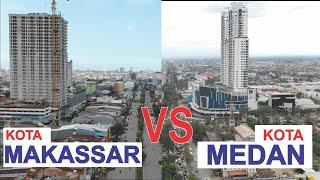 Kota Medan VS Kota Makassar, Kota Terbesar di Pulau Sumatera dan Sulawesi