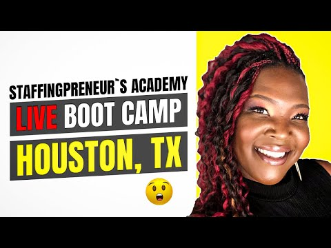 Staffingpreneur's Academy Live Boot Camp - Houston, TX