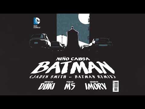 DUKI aka NIÑO CAUSA | BATMAN (Jaden Smith - Batman Remix) prod. M5 / Nuevo Tema