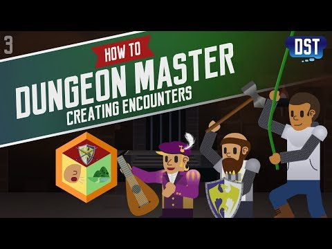 Creating Encounters - Social, Exploration, Combat - How to Dungeon Master Series (D&D5e)