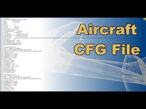 Aircraft CFG. Easy to edit things, plus Weight and Balance.