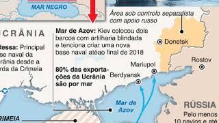 mar de Azov ta causando grande tenção entre Rússia e Ucrânia .