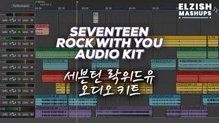 SEVENTEEN 'Rock With You' Audio Kit by elzish (세븐틴 오디오 키트)