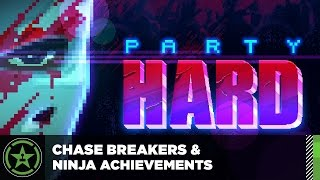 Chase Breakers & Ninja Guides – Party Hard