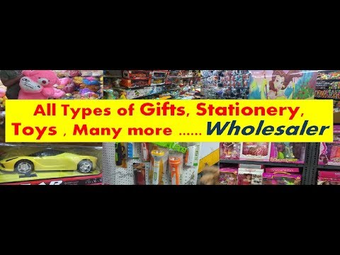 All Types Of Gifts, Stationery,  Toys , Many More ......Wholesaler