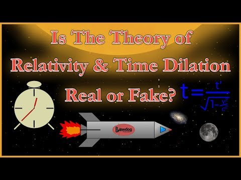 Is Einstein's Theory of Relativity & Time Dilation Correct? ...Or Fake?