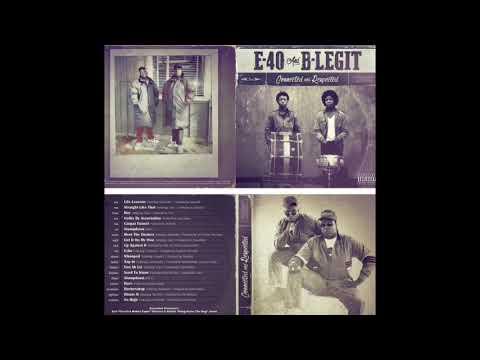 E-40 & B-Legit - Connected & Respected Album Tracklist x Promo [BayAreaCompass] @E40 @BLegit72