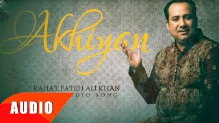 Download lagu Akhiyan | Rahat Fateh Ali Khan | Punjabi Song Collection | Speed Records
