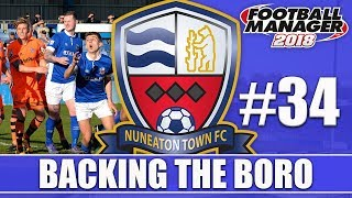 Backing the Boro FM18 | NUNEATON | Part 34 | WHITEHAWK & FYLDE | Football Manager 2018