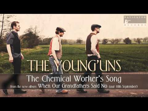 The Young'uns - The Chemical Worker's Song