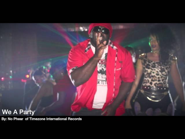 No Phear - We a Party