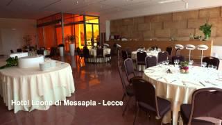 Presentazione Hotel Leone Di Messapia**** Lecce