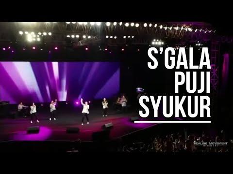 S'gala Puji Syukur - Healing Movement Crusade Singkawang 2018