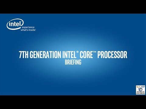 The Intel Kaby Lake CPU Technical Briefing