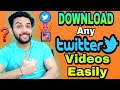 Gambar cover How To Download Twitters | Twitter Downloader | Twitter Kaise Download Kare | App