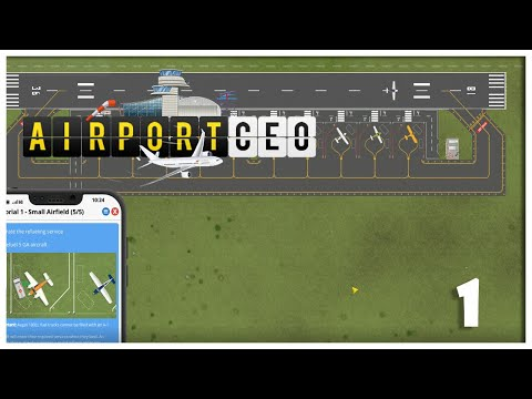 AirportCEO The Big Update - Episode 1 - General Aviation