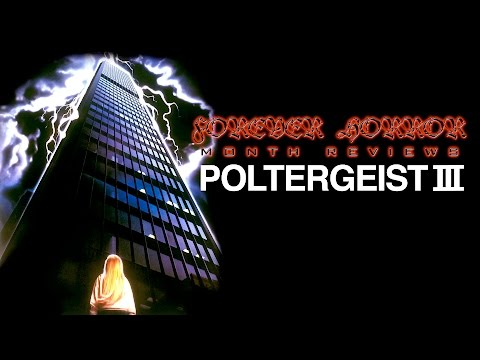 Poltergeist III (1988) - Forever Horror Month Review