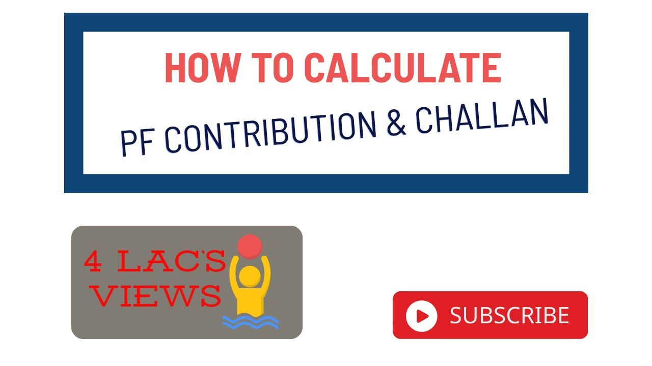 How to calculate PF contribution and challan - YouTube