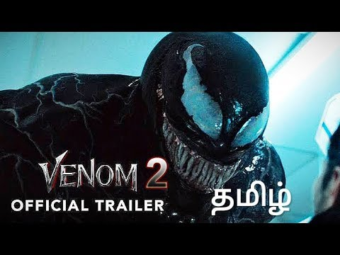 Download VENOM 2 - Official Tamil Trailer   Tom Hard   Michelle Williams   is me studio 2019   s.r.mukesh  